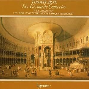 Thomas Arne: Six Favourite Concertos (The English Orpheus, Vol. 7)