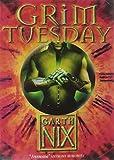 Grim Tuesday (The Keys to the Kingdom)