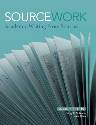 Sourcework: Academic Writing from Sources, 2nd Edition