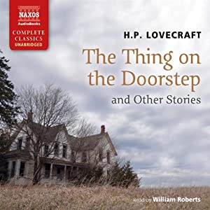 The Thing on the Doorstep and Other Stories | [H. P. Lovecraft]