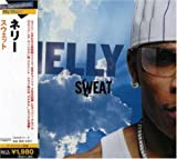 Nelly Sweat [Japanese Import]