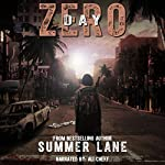 Day Zero: The Zero Trilogy, Book 1 | Summer Lane