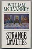Strange Loyalties (0340533781) by William McIlvanney