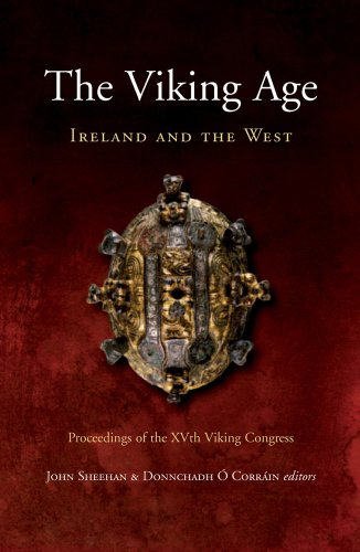 The Viking Age:: Ireland and the West: Papers from the Proceedings of the Fifteenth Viking Congress, Cork, 18-25 August 2005