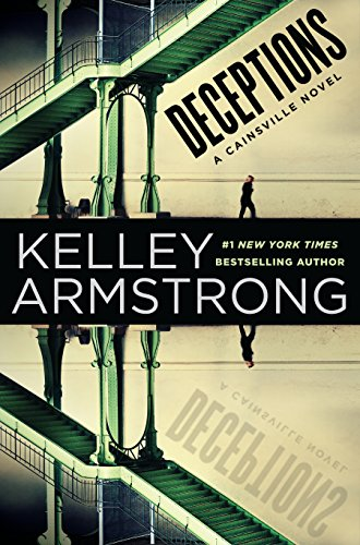 Kelley Armstrong - Deceptions: A Cainsville Novel