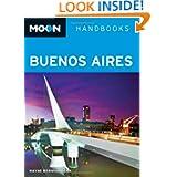 Moon Buenos Aires (Moon Handbooks)