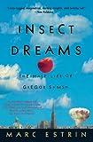 Insect Dreams:The Half Life of Gregor Samsa: The Half Life of Gregor Samsa