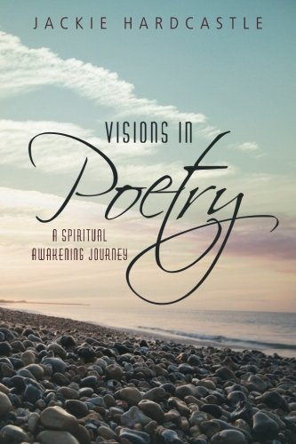 Visions In Poetry: A Spiritual Awakening Journey front-338847