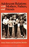 img - for Adolescent Relations with Mothers, Fathers and Friends by Youniss James Smollar Jacqueline (1987-02-12) Paperback book / textbook / text book