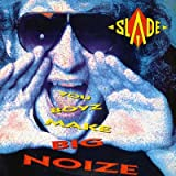 Slade You boyz make big noize (1987) [VINYL]