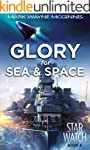 Glory for Sea and Space (Star Watch B...