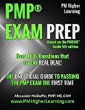 PMP® Exam Prep: The Unofficial Guide to Passing the PMP Exam the First Time by Alexander R McDuffie (2014-04-18)