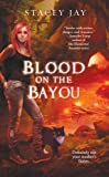 Blood on the Bayou (Annabelle Lee)