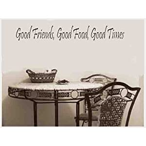Good Life Good Friends Good Food Good Times Quote Wall Vinyl Sticker for Kitchen or Living Room Wall Decor Decals from decalgeek