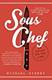 Sous Chef: 24 Hours on the Line Kindle Edition