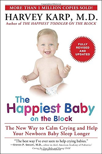 The Happiest Baby on the Block; Fully Revised and Updated Second Edition: The New Way to Calm Crying and Help Your Newborn Baby Sleep Longer (Development Blocks compare prices)