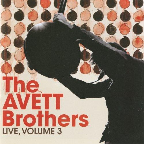 Avett Brothers - Live: Volume 3