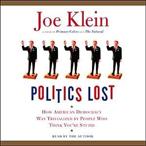 Politics Lost Audiobook