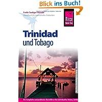 Reise Know-How Trinidad und Tobago: Reiseführerfürindivi...