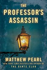 The Professor&#39;s Assassin