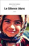 Le silence blanc