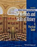 img - for The Methods and Skills of History: A Practical Guide 3rd edition by Furay, Conal, Salevouris, Michael J. (2009) Paperback book / textbook / text book