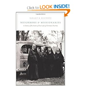 Neighbors and Missionaries: A History of the Sisters of Our Lady of Christian Doctrine download