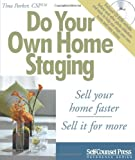 img - for Do Your Own Home Staging: Sell Your Home Faster, Sell it for More (Reference Series) book / textbook / text book