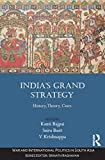 img - for India's Grand Strategy: History, Theory, Cases (War and International Politics in South Asia) book / textbook / text book