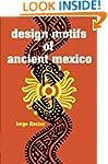 Design Motifs of Ancient Mexico (Dove...