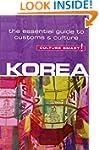 Korea - Culture Smart!: The Essential...
