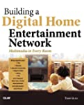 Building a Digital Home Entertainment...