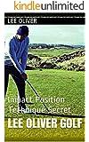 Lee Oliver Golf: Impact Position Technique Secret