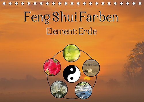 feng shui farben element erde tischkalender 2017 din a5 quer die farben gelb ocker und. Black Bedroom Furniture Sets. Home Design Ideas