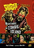 Nightmare On Zombie Island (Turtleback School & Library Binding Edition) (Twisted Journeys (PB))