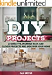 DIY Projects: 23 Creative, Insanely E...