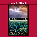 Hard Row: A Deborah Knott Mystery (       UNABRIDGED) by Margaret Maron Narrated by C. J. Critt