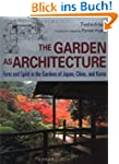 The Garden as Architecture: Form and...