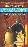 Carthage Ascendant : The Book of Ash 2