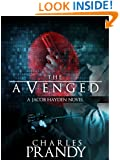 The Avenged (The Jacob Hayden Series Book 1)