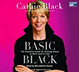 Basic Black - The Essential Guide for Getting Ahead At Work (And in Life)