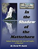In the Shadow of the Matterhorn