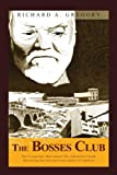 The Bosses Club: The conspiracy that caused the Johnstown Flood,destroying the iron and steel capital of America