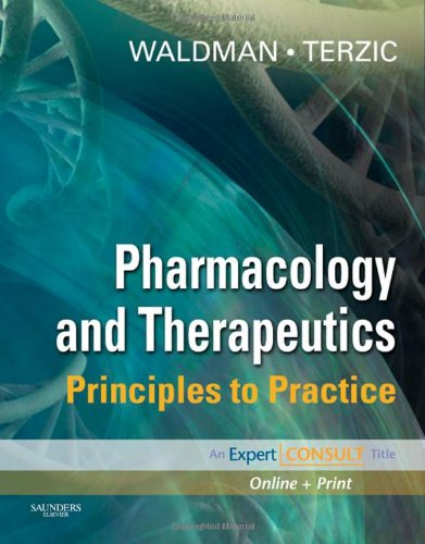 Pharmacology and Therapeutics: Principles to Practice,...