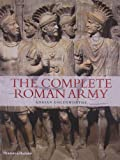The Complete Roman Army (The Complete Series) (0500288992) by Goldsworthy, Adrian
