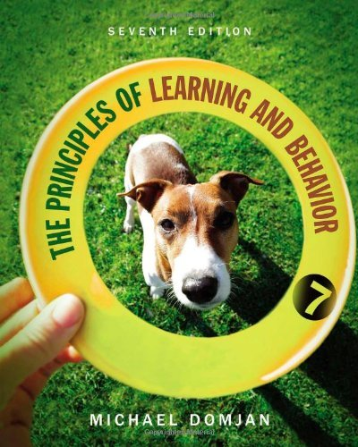 Principles of Learning and Behavior: 7th Edition
