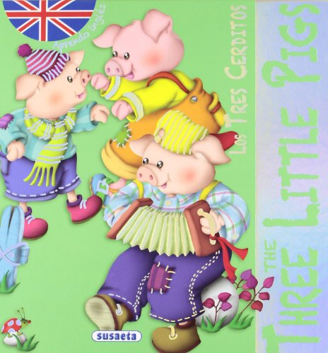 Los tres cerditos/The three little pigs (Clasicos En Ingles)