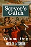 Scryer's Gulch: Magic in the Wild, Wild West: Episodes 1-53