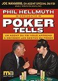 Poker tells - Un agent du FBI vous apprend à décoder les gestes du Poker