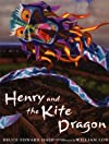 Henry & The Kite Dragon (Irma S and James H Black Honor for Excellence in Children's Literature (Awards))